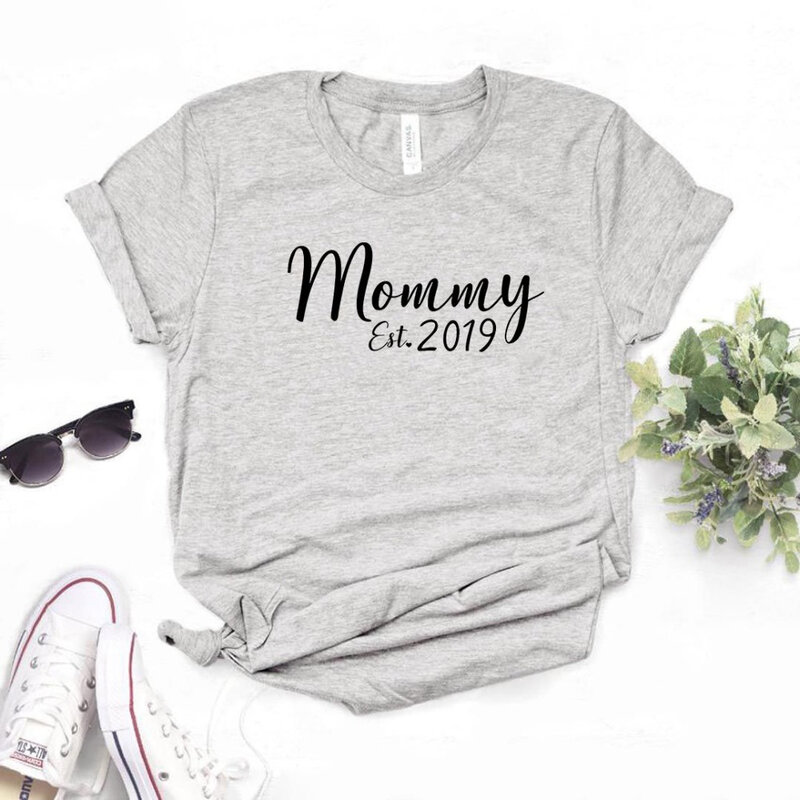 2020 New fashion spring arrival Mommy Est Print Women tshirt Cotton Casual Funny t shirt Gift Lady Yong Girl Top Tee-L943