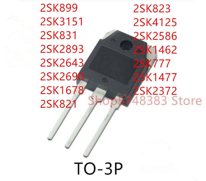 10 قطعة 2SK899 2SK3151 2SK831 2SK2893 2SK2643 2SK2690 2SK1678 2SK821 2SK823 2SK4125 2SK2586 2SK1462 2SK777 2SK1477 2SK2372