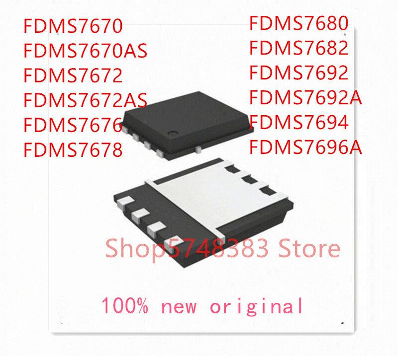 10 قطعة/الوحدة FDMS7670 FDMS7670AS FDMS7672 FDMS7672AS FDMS7676 FDMS7678 FDMS7680 FDMS7682 FDMS7692 FDMS7692A FDMS7694 FDMS7696A