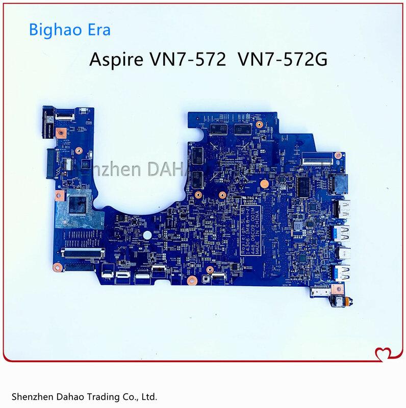 ل أيسر VN7-572 VN7-572G اللوحة المحمول مع i5-6200U CPU GTX950 2G-GPU 14306-1M 448.06C08.001M 448.06C09.001M 100% العمل